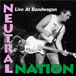 Neutral Nation Live at Bandwagon